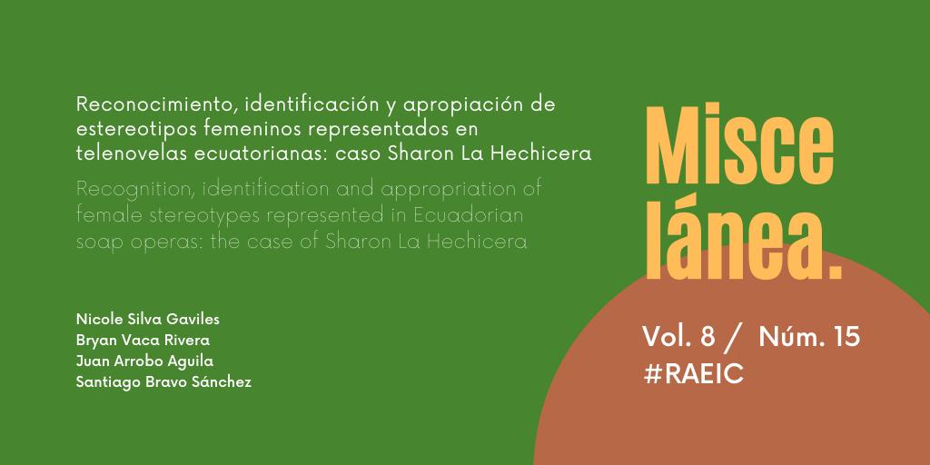 Reconocimiento, identificación y apropiación de estereotipos femeninos representados en telenovelas ecuatorianas: caso Sharon La Hechicera
