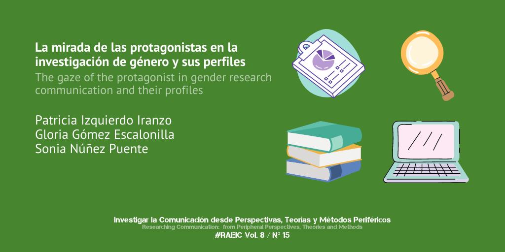 La mirada de las protagonistas en la investigación de género  en comunicación y sus perfiles
