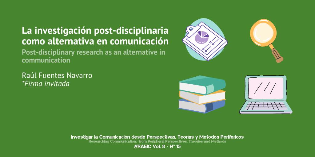 La investigación post-disciplinaria como alternativa en comunicación